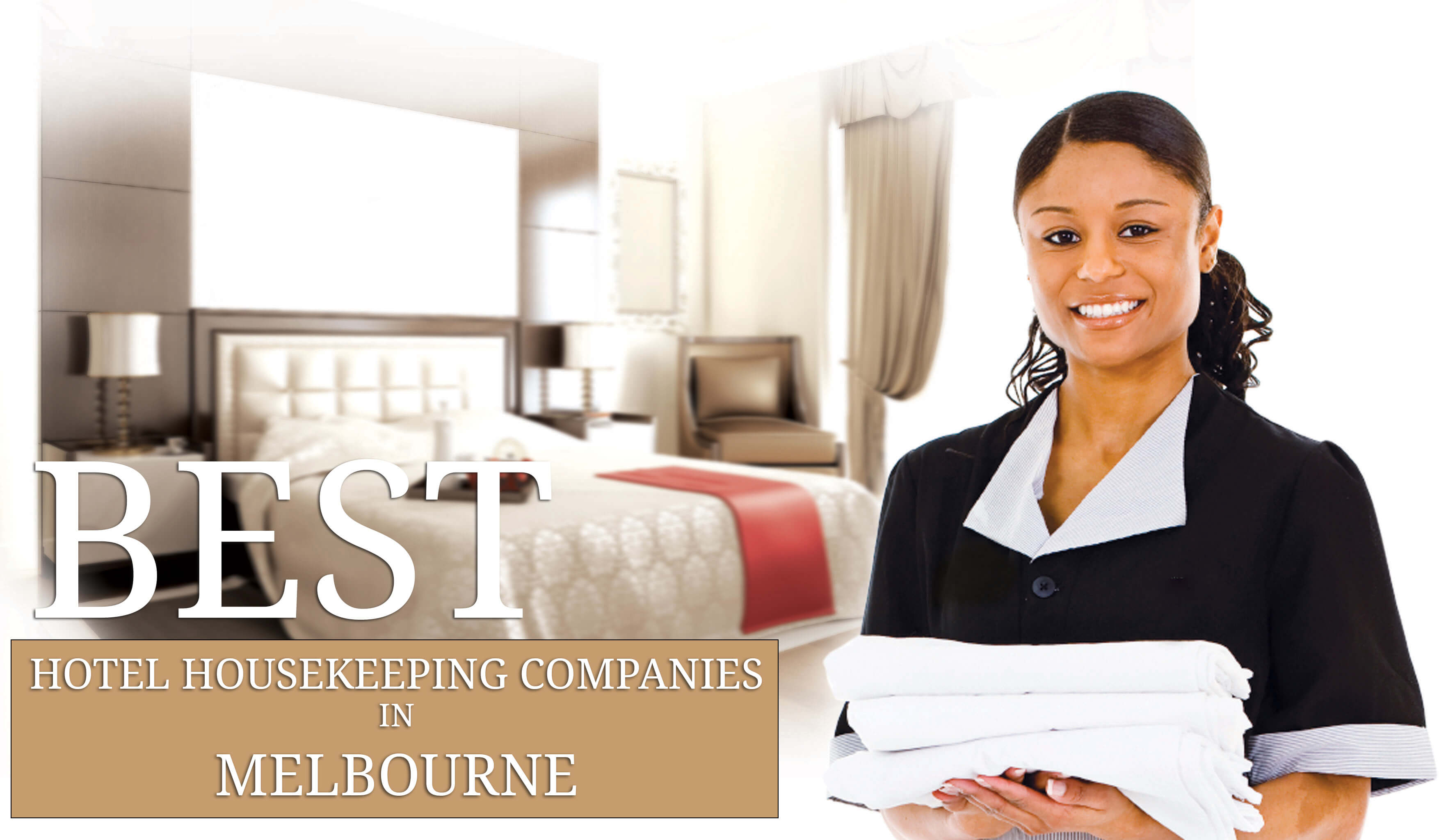 Best Hotel Housekeeping Comapnies in Melbourne