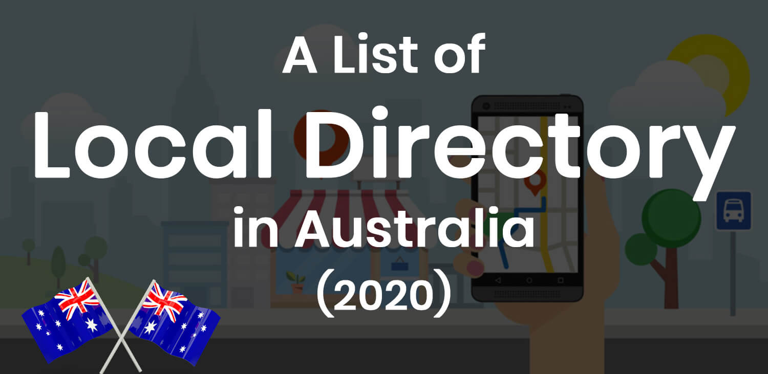 A List of Top 22 Local Business Directory in Australia (2020)